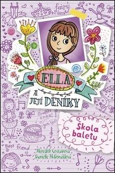 Ella a její deníky Škola baletu - Meredith Costainová