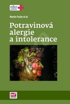 Potravinová alergie a intolerance - Martin Fuchs