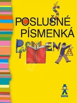Poslušné písmenká - Ľudmila Podjavorinská