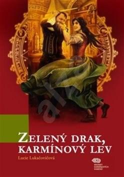Kniha Zelený drak, Karmínový lev - Lucie Lukačovičová