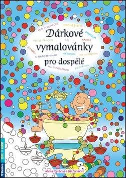 Dárkové vymalovánky pro dospělé - Alena Nevěčná; Jiří Nevěčný