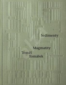Kniha Sedimenty Magmatity - Tomáš Tomášek