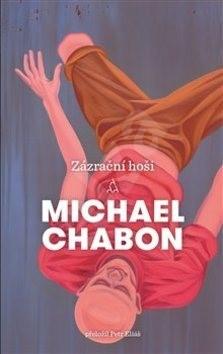 Zázrační hoši - Michael Chabon