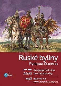 Ruské byliny Russkie byliny: A1/A2 pro začátečníky - Jana Hrčková