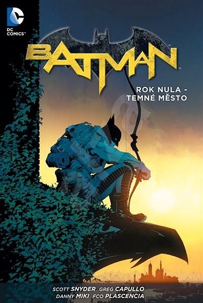 Batman Rok nula - Temné město -