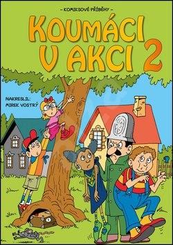Koumáci v akci 2 - Jitka Ládrová; Barbora Nováková; Pavla Novotná; Zuzana Žáčková; Vojtěch Žák
