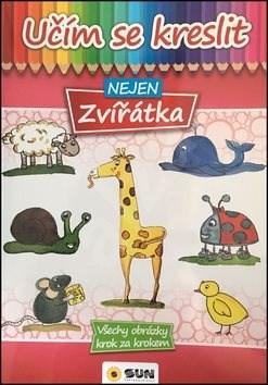 Kniha Učím se kreslit nejen Zvířátka -