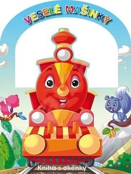 Veselé mašinky: Kniha s okénky -