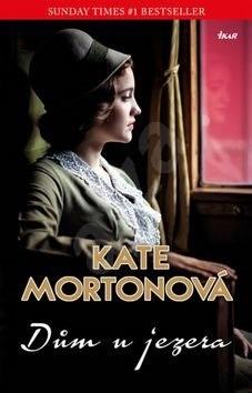 Dům u jezera - Kate Mortonová