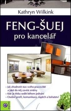 Feng-šuej pro kancelář - Kathryn Wilkink
