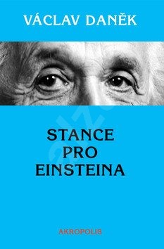 Stance pro Einsteina - Václav Daněk