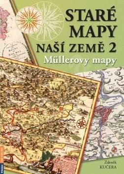 Staré mapy naší země 2: Müllerovy mapy - Zdeněk Kučera