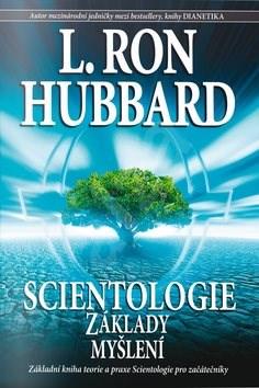 Scientologie Základy myšlení - L. Ron Hubbard
