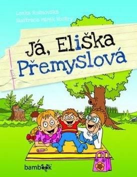 Já, Eliška Přemyslová - Lenka Rožnovská; Mirek Vostrý