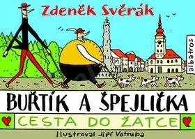 Buřtík a Špejlička Cesta do Žatce - Zdeněk Svěrák