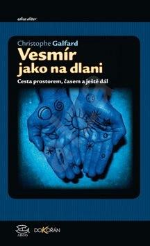 Vesmír jako na dlani - Christopher Galfard