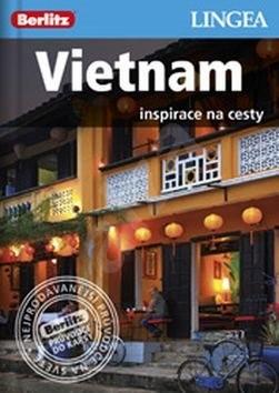 Vietnam: Inspirace na cesty -