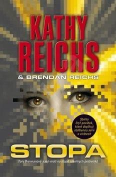 Stopa: 6.díl z 5 - Kathy Reichs; Brendan Reichs