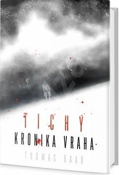 Tichý Kronika vraha - Thomas Raab