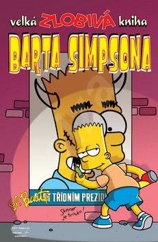Velká zlobivá kniha Barta Simpsona -