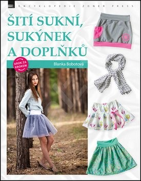 Šití sukní, sukýnek a doplňků - Blanka Bobotová