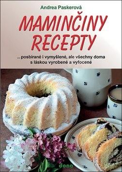 Maminčiny recepty - Andrea Paskerová