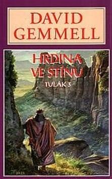 Kniha Hrdina ve stínu - David Gemmell