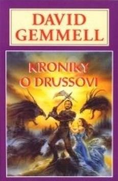 Kniha Kroniky o Drussovi - David Gemmell