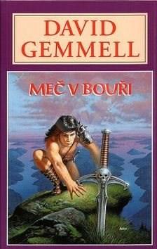 Kniha Meč v bouři - David Gemmell