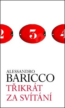 Třikrát za svítání - Alessandro Baricco