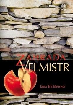 Kniha Zahrada Velmistr - Jana Richterová