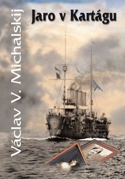 Jaro v Kartágu - Václav V. Michalskij
