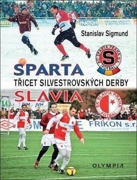 Třicet silvestrovských derby: Sparta - Slavia - Stanislav Sigmund