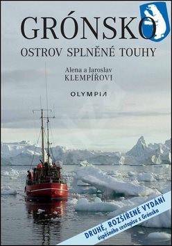 Grónsko: Ostravo splněné touhy - Jaroslav Klempíř; Alena Klempířová