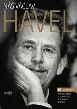 Kniha Náš Václav Havel - Jan Dražan; Jan Pergler