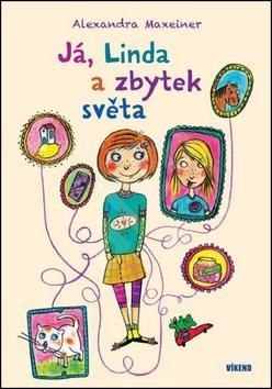 Kniha Já, Linda a zbytek světa - Alexandra Maxeiner