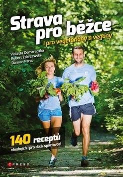 Strava pro běžce i pro vegetariány a vegany: Fakt vymazlenej památník - Violetta Domaradzka; Robert Zakrzewski; Damian Parol