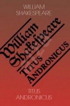 Titus Andronicus/Titus Andronicus - William Shakespeare