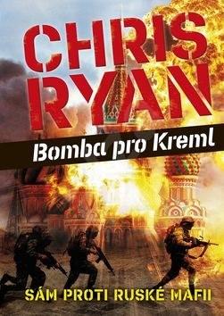 Bomba pro Kreml - Chris Ryan