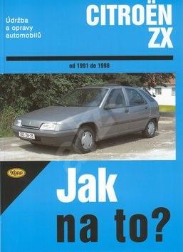 Citroën ZX od 1991 do 1998: Údržba a opravy automobilů č. 63 - Hans-Rüdiger Etzold