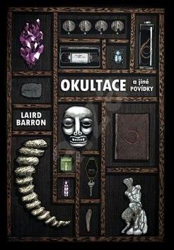 Okultace a jiné povídky - Laird Barron