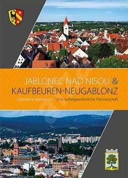 Jablonec nad Nisou & Kaufbeuren – Neugablonz - Dieter Klein; Petra Laurin