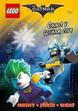 LEGO Batman Chaos v Gotham City!: Aktivity, příběhy, komiksy -