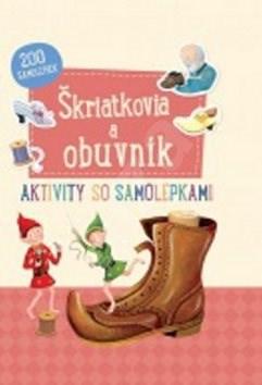 Škriatkovia a obuvník: Aktivity so samolepkami -