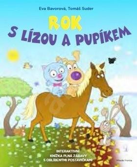 Rok s Lízou a Pupíkem - Eva Bavorová; Tomáš Suder