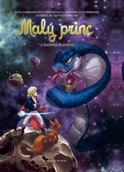 Malý princ a Hadova planeta: Na motivy Antoina de Saint-Exupéryho - Antoine de Saint-Exupery