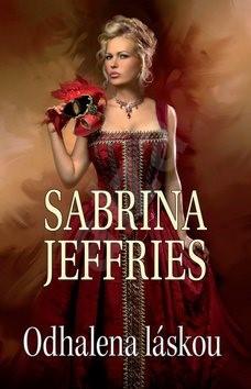 Odhalena láskou - Sabrina Jeffries