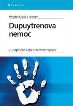 Dupuytrenova nemoc: 2., doplněné a přepracované vydání -