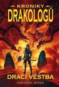 Dračí věštba Kroniky drakologů - Dugald A. Steer