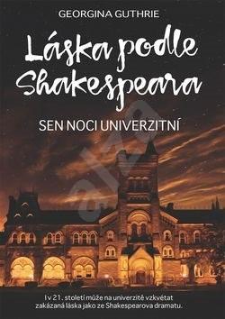 Láska podle Shakespeara 3: Sen noci univerzitní - Georgina Guthrie